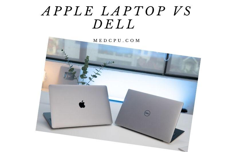 Apple Laptop Vs Dell