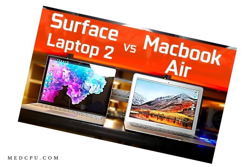 Surface Laptop 2 Vs Macbook Air - FAQs (1)