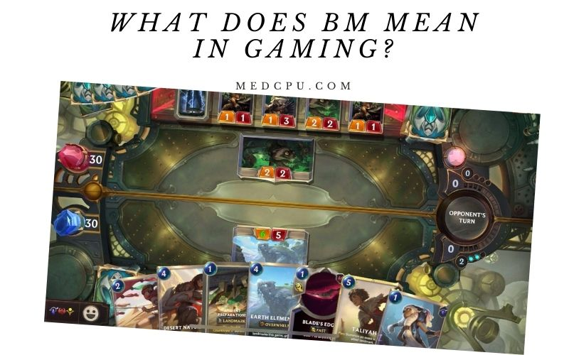 What Does Bm Mean In Gaming (1)