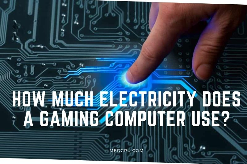 How Much Electricity Does A Gaming Computer Use (1)